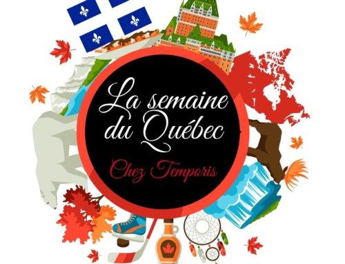 La semaine du Québec – 2ème édition